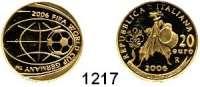 AUSLÄNDISCHE MÜNZEN,E U R O  -  P R Ä G U N G E N Italien 20 Euro 2006 (5,8g fein).  Fußball WM 2006 - Trommler.  Schön 271.  KM 287.  Fb. 1556.  GOLD