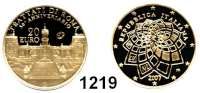AUSLÄNDISCHE MÜNZEN,E U R O  -  P R Ä G U N G E N Italien 20 Euro 2007 (5,8g fein)  Römische Verträge.  Schön 286.  KM 298.  Fb.1557.  Mit Zertifikat.  GOLD