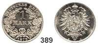 R E I C H S M Ü N Z E N,Kleinmünzen  1 Mark 1876 A.