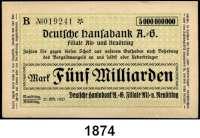 P A P I E R G E L D   -   N O T G E L D,Bayern Neuötting Deutsche Hansabank A.-G.  5 Milliarden Mark 27.10.1923.  Keller 3830.  LOT 5 Scheine.