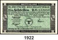 P A P I E R G E L D,Dokumente  6., 7., 9., 9., 10. Deutsche Reichslotterie.  Unterschiedliche Ziehungsdaten zwischen 1941 und 1943.  Drei verschiedene Lotterieeinnahmestellen (Bautzen, Lenne-Vorwahle und Hamburg).  LOT 5 Achtellose.