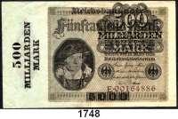 P A P I E R G E L D,Weimarer Republik  500 Milliarden Mark Überdruckprovisorium auf dem 5000 Mark-Schein vom 15.3.1923.  Serie E.  Ros. DEU 146 a.