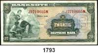 P A P I E R G E L D,BUNDESREPUBLIK DEUTSCHLAND  20 Deutsche Mark 1948.  J...N.  Mit B-Stempel.  Ros. WBZ-18 a.