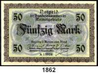 P A P I E R G E L D,Memelgebiet Notgeld der Handelskammer des Memelgebietes 1922 50 Mark 22.2.1922.  KN 5 stellig.  Ros. MEM-7 a.