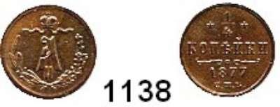 AUSLÄNDISCHE MÜNZEN,Russland Alexander II. 1855 - 1881 1/4 Kopeke 1877.  Bitkin 560.  Kahnt/Schön 101.  Y. 7.2.