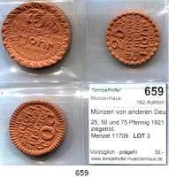 P O R Z E L L A N M Ü N Z E N,Münzen von anderen Deutschen Keramischen Fabriken Höhr 25, 50 und 75 Pfennig 1921 ziegelrot.   Menzel 11709.  LOT 3 Stück.