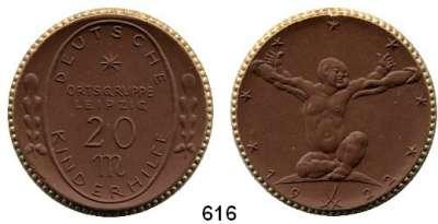 P O R Z E L L A N M Ü N Z E N,SPENDENMÜNZEN VON VERBÄNDEN UND VEREINEN Leipzig 20 Mark 1922 braun mit Goldrand.  Deutsche Kinderhilfe.