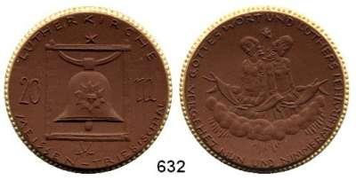 P O R Z E L L A N M Ü N Z E N,SPENDENMÜNZEN VON VERBÄNDEN UND VEREINEN Meissen 20 Mark o.J.(1922) braun mit Goldrand.  Lutherkirche.  Gipsform.