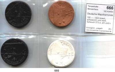 P O R Z E L L A N M Ü N Z E N,Deutsche Majolikamünzen Ravensburg 100 ---- 1923 braun, schwarz(2) und weiß.  Scheuch 573.a, aIII und n.  LOT 4 Stück