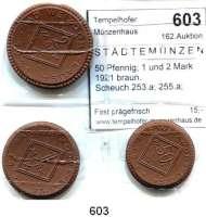 P O R Z E L L A N M Ü N Z E N,S T Ä D T E M Ü N Z E N Weixdorf-Lausa 50 Pfennig; 1 und 2 Mark 1921 braun.  Scheuch 253.a; 255.a; 256.a.  Menzel 26467. SATZ 3 Stück