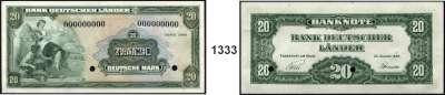 P A P I E R G E L D,BUNDESREPUBLIK DEUTSCHLAND  20 Deutsche Mark.  22.8.1949. Mit blauem Aufdruck SPECIMEN und KN 000000000, Lochentwertung.  (Originalmuster ABNC).  Ros. BRD-5 M 1.