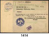 P A P I E R G E L D   -   N O T G E L D,Reichspost Berlin Oberpostdirektion.  100 Milliarden Mark 26.10.1923.  Blauer Hochdruckstempel 26.10.1923.  Mü/Gei/Grab. 500.4.
