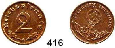 R E I C H S M Ü N Z E N,Proben und Verprägungen  2 Reichspfennig 1940 A.  Jaeger 362.  Stempeldrehung 190 Grad.