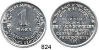 Notmünzen; Marken und Zeichen,0 B E R L I N Deutsch-Schweizer Uhrenfabrik Centrale Berlin Friedrichstr. 191.  Aluminiumwertmarke 1 Mark o.J.  Menzel 2046.1.
