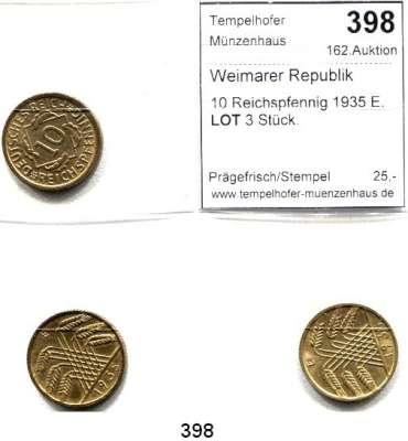 R E I C H S M Ü N Z E N,Weimarer Republik  10 Reichspfennig 1935 E.  LOT 3 Stück.