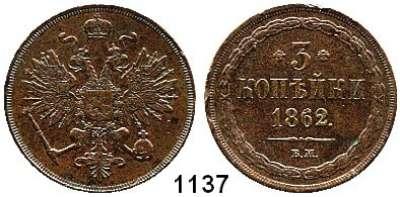 AUSLÄNDISCHE MÜNZEN,Russland Alexander II. 1855 - 1881 3 Kopeken 1862 BM.  Bitkin 461.  Kahnt/Schön 99.  Y. 5a.2.