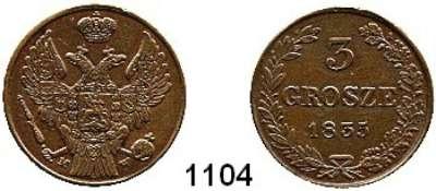 AUSLÄNDISCHE MÜNZEN,Polen Nikolaus I. von Rußland 1825 - 1855 3 Grosze 1835 MW.  Kahnt/Schön 33.  Cr. 110.1.