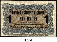 P A P I E R G E L D,B E S A T Z U N G S A U S G A B E N     I. W E L T K R I E G Besatzungsausgaben in Rußland 1 Rubel 17.4.1916.  Ros. EWK-35 c.