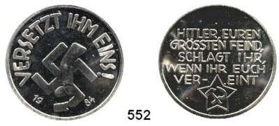 M E D A I L L E N,Drittes Reich  Nickelmedaille 1984.  Nachprägung einer Agitationsmedaille aus dem Jahr 1935 von Alfred Baier, die im Unterbezirk Prenzlauer Berg durch Alfred Kauf vertrieben wurde.  35 mm.  23,1 g.