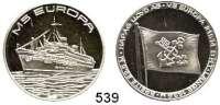 M E D A I L L E N,Schiffsmotive / Schiffsfahrt  Moderne Silbermedaille o.J. (999).  MS EUROPA (ehemaliges Flaggschiff der Hapag-Lloyd).  30 mm.  14,43 g.