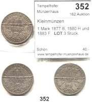 R E I C H S M Ü N Z E N,Kleinmünzen  1 Mark 1877 B, 1880 H und 1883 F.  LOT 3 Stück.