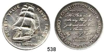 M E D A I L L E N,Schiffsmotive / Schiffsfahrt  Silbermedaille 1973 (One Troy Oz.) Constitution Mint.  HONEST MONEY NEVER FAILS.  U.S.S. Constitution unter vollen Segeln.  39 mm.  31,58 g.