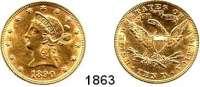 AUSLÄNDISCHE MÜNZEN,U S A  10 Dollars 1890.  (15,04g fein).  Kahnt/Schön 49.  KM 102.  Fb. 158,  GOLD