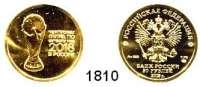AUSLÄNDISCHE MÜNZEN,Russland Russische Föderation seit 1991 25 Rubel 2018.  (7,78g fein).  Fußball WM.  GOLD