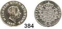 Deutsche Münzen und Medaillen,Württemberg, Königreich Wilhelm I. 1816 - 1864 6 Kreuzer 1830.  AKS 98.  Jg. 52.