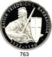 M E D A I L L E N,Personen Kaiser Friedrich I. Barbarossa Feinsilbermedaille 1993.  Kaiser mit Schwert und Schild.  40 mm.  19,92 g.