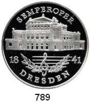 M E D A I L L E N,Städte Dresden Feinsilbermedaille 1995.  Ansicht der Semperoper.  40 mm.  20,24 g.