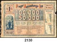 P A P I E R G E L D,Dokumente  Prager Ausstellungs-Los zu 2 Mark vom 2.11.1890 zur allgemeinen Landesausstelung Prag 1891.