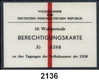 P A P I E R G E L D,Dokumente  DDR.  Volkskammer der Deutschen Demokratischen Republik.  10. Wahlperiode. Berechtigungskarte Nr. 0389 zu den Tagungen der Volkskammer der DDR.  (1. frei gewählte Volkskammer).