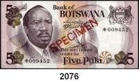 P A P I E R G E L D,AUSLÄNDISCHES  PAPIERGELD Botswana 1, 2 und 5 Pula o.d.(1979).  Beidseitig