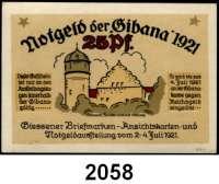 P A P I E R G E L D   -   N O T G E L D,Hessen Giessen. Gibana (Giessener Briefmarken- Ansichtskarten- und Notgeldausstellung).  25 Pfennig 2.-4.7.1921.  Vs. ohne KG links unten.  G/M 425.1b.  LOT 10 Scheine.