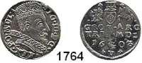 AUSLÄNDISCHE MÜNZEN,Polen Sigismund III. 1587 - 1632 Dreigröscher 1603, Vilnius.  1,91 g.  Iger V 03.1a.