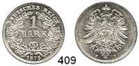 R E I C H S M Ü N Z E N,Kleinmünzen  1 Mark 1875 F.  Jaeger 9.